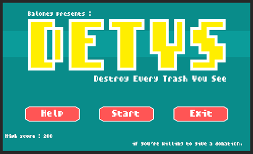 Destroy Every Trash You See