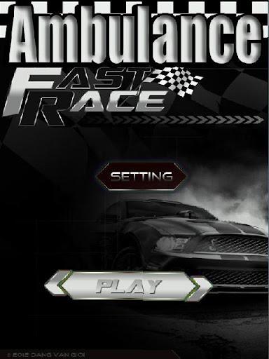 Ambulance Fast Race
