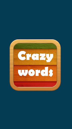Crazy Words