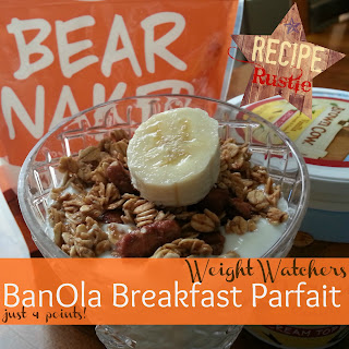 Banola Breakfast Parfait – Weight Watcher Friendly