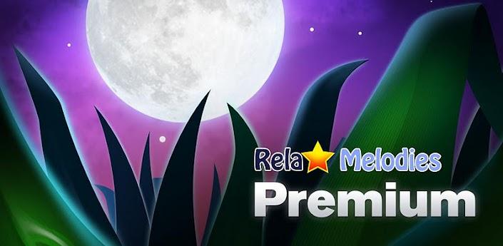 Relax Melodies Premium - ver. 2.0