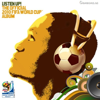 Listen Up The Official 2010 FIFA World Cup Album