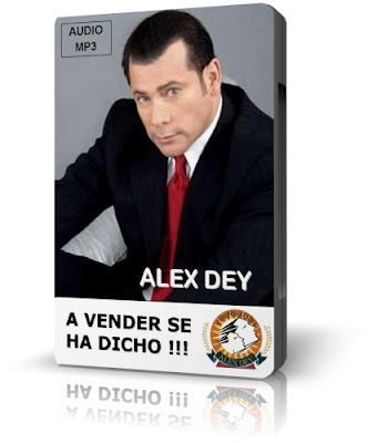 A VENDER SE HA DICHO, Alex Dey [ AudioLibro ] – Cómo vender más, mejor y rápido en tiempos difíciles, con una economía débil y en crisis