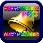 Vegas Fruits Pro Slot Machine