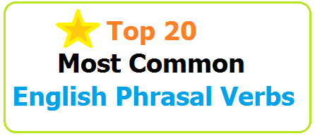 Top 20 Most Common English Phrasal Verbs