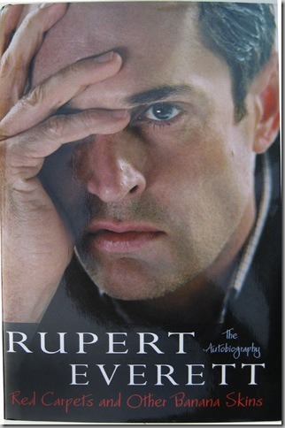 Actor Rupert Everett Signs Copies Of His Autobiography Red Carpets And Other Banana Skins