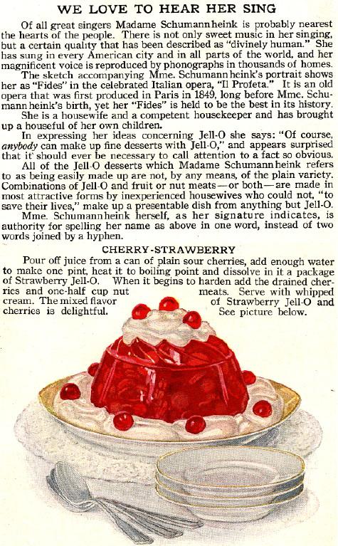 Madame Ernestine Schumann-Heink | Cherry-Strawberry Jell-O