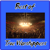 Best of True Worshippers