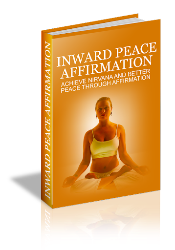 Inward Peace Affirmation 2014