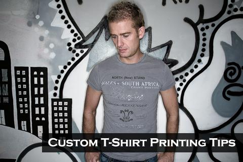 Custom T-Shirt Printing Tips