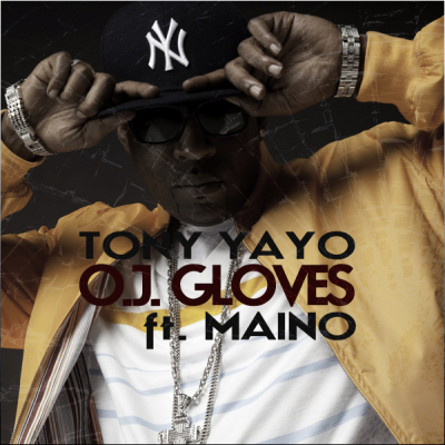 Tony Yayo feat. Maino - O.J. Gloves