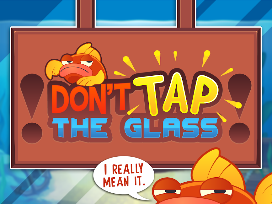 #10. Don't Tap the Glass! (Android)