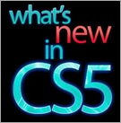 Whats New In CS5