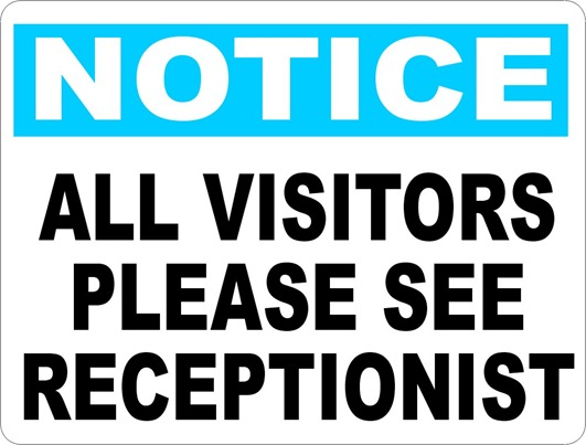 See Receptionist Sign