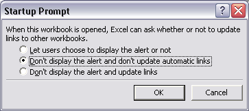 Microsoft Excel Edit Links startup prompt