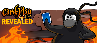 Card-Jitsu Fire Revealed Club Penguin