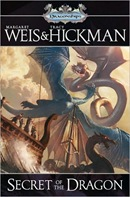 Secret of the Dragon by Margaret Weis & Tracy Hickman