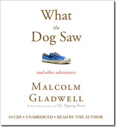 What the Dog Saw cover (Gladwell)