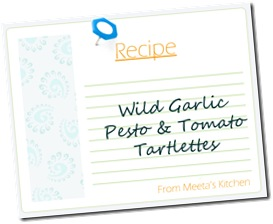 wildgarlictomatotartlettes recipe card