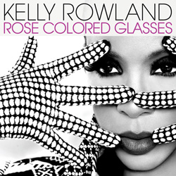 Kelly Rowland - Rose coloured glasses | Single art