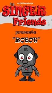 Singer Friends Robot- screenshot thumbnail