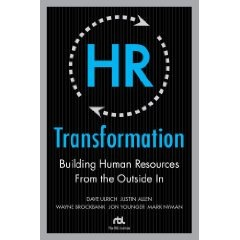 Dave Ulrich – HR Transformation ~ Strategic Human Capital Management