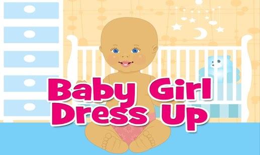 Baby Girl Dress Up