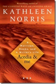 Acedia and Me by Kathleen Norris