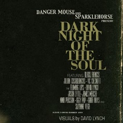 danger-mouse-sparklehorse-dark-night-of-the-soul-2009