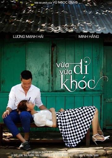 Vua Di Vua Khoc - Phim Vietnam