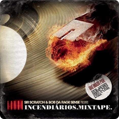 Incendiários Mixtape (2009)