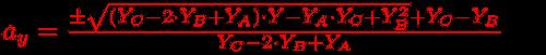 ay= (±sqrt((Yc-2*Yb+Ya)*Y-Ya*Yc+Yb^2)+Yc-Yb)/(Yc-2*Yb+Ya)