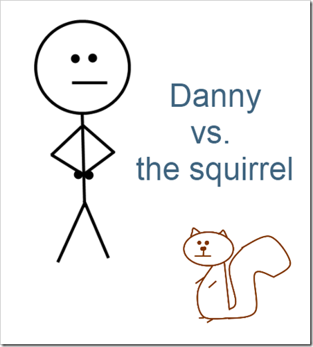 danny vs squirrel