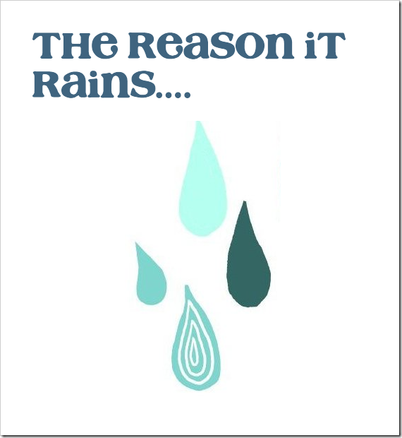 the reason it rains