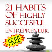 21 Entrepreneurial Habits~Free