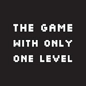 The Game With Only One Level