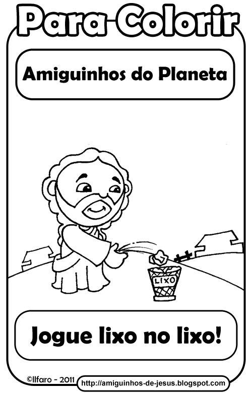 Jogue Lixo No Lixo Amiguinhos De Deus