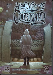 P00010 - Alan Moore - The Courtyard.howtoarsenio.blogspot.com