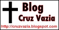 Blog da Cruz Vazia