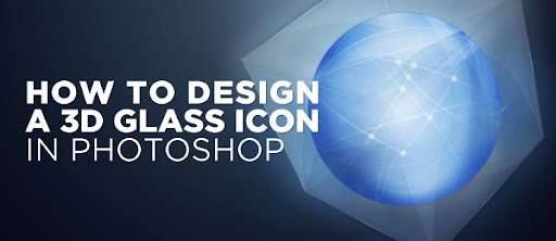How To Design a 3D Glass Icon in Photoshop
