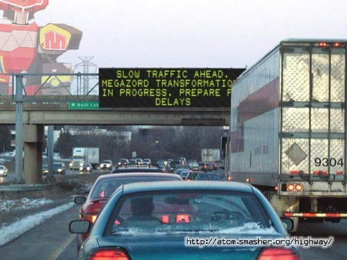 Photo of a electronic road sign with a funny saying