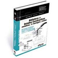 Biblioteca-de-Detalles-Constructivos-metálicos-de-hormigón-y-mixtos-4ª-Edición