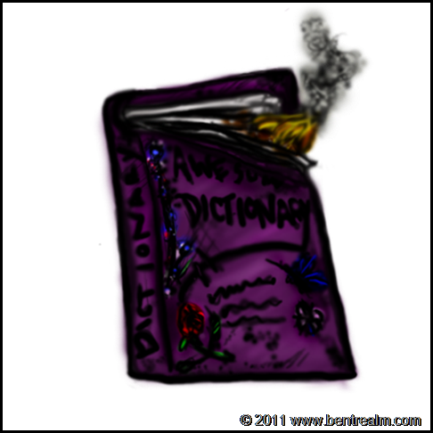 A clip art type warm up sketch done of a dictionary so awesome it it's on fire. Feb. 10, 2011.