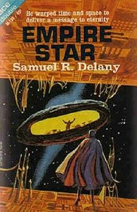 Samuel R. Delany • Empire Star (Ace Books, 1966)
