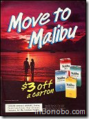 Move to Malibu - $3 off a carton
