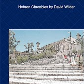 David Wilder:The Hebron Blog