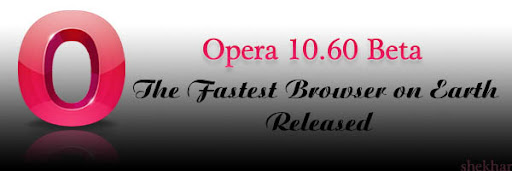 opera 10.60 available free download the world's fastest browser opera 10.70 soon