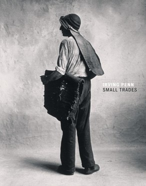 Irving Penn, Small Trades