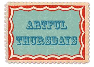 Artful Thursdays