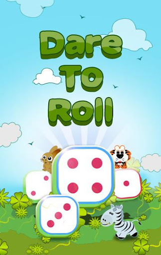 Dare to Roll